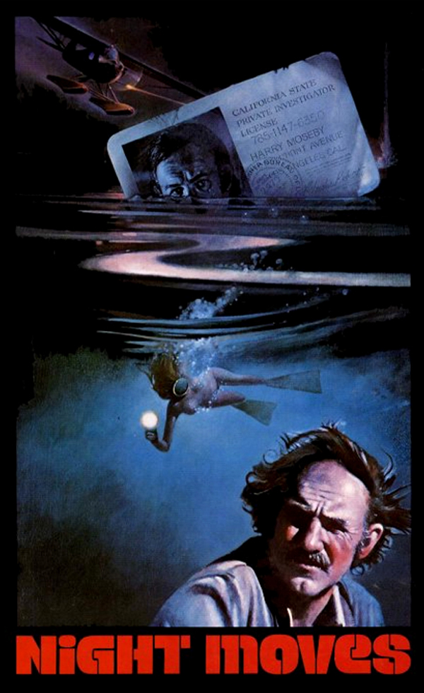 Movie poster for the 1975 Gene Hackman film Night Moves, in which a marine airplane swoops and Harry Moseby's P.I. license sinks into the ocean, while a diver swims below and Moseby looks on (hair blowing in the breeze)